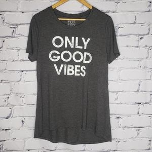 Only Good Vibes High-low T-shirt